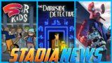 Stadia News: Floor Kids, The Darkside Detective Sequel & Game Sales!