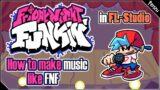[TUTORIAL FNF] – How i make music for the game! (like kawai sprite)| Tenzubushi