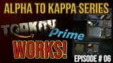 Tarkov Prime is the BEST! – Alpha to Kappa Series – Episode # 6 – Escape From Tarkov