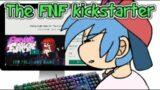 The FNF Kickstarter
