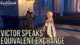 Victor Finally Speaks… Equivalent Exchange Quest | Genshin Impact