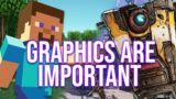 Video Game Graphics ARE Important!
