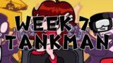 Week 7 IT'S TANKMAN – Friday Night Funkin'