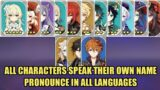 All characters Speak Their Own Name All Languages Pronounce Eng, Jp, Cn, Kr – Genshin Impact