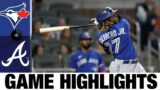 Blue Jays vs. Braves Game Highlights (5/11/21)   MLB Highlights