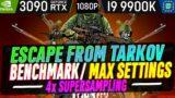 Escape From Tarkov Ultra Settings 1080P 4X SUPERSAMPLING RTX 3090 | i9 9900K 5.0 GHz