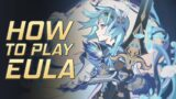 Eula Guide for Playstyle and Overview   Genshin Impact