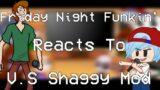 FNF Reacts To V.S Shaggy Mod || Gacha Club || Friday Night Funkin || Shaggy Mod