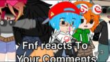 Fnf Reacts To Your Comments Part Two (HELLA SHORT)