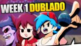 Friday Night Funkin HD DUBLADO | Week 1