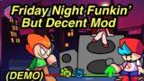 Friday Night Funkin' Mod    Friday Fight Funkin' But Decent Mod (DEMO) [Fnf But Decent Mod]