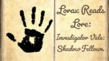 Investigator Vale: Shadow Fellows – ESO Lorebook Series – Lorax Reads Lore