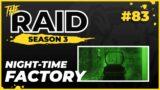 Night-time Factory   Episode #83 – Raid Full Playthrough Series Season 3 – Escape from Tarkov