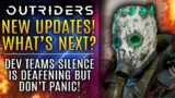 Outriders News Update – Next Big Step…Dev Team's Silence is Deafening But Don't Panic! Here's Why!