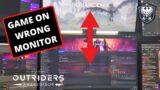 Outriders appearing on wrong monitor bug fix (multi monitor/dual screen issues)