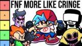 Ranking Every FNF character based on Cringe level…