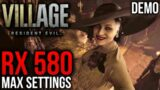 Resident Evil Village DEMO | RX 580 | 1080p, 1440p