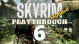 Skyrim Modded Playthrough 6