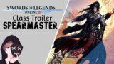 Spearmaster Class Trailer | Swords of Legends Online | SOLO