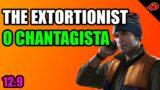 THE EXTORTIONIST/O CHANTAGISTA – Escape From Tarkov