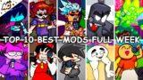 Top 10 Best Mods Full Week! – Friday Night Funkin'