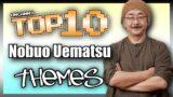 Top 10 Nobuo Uematsu Themes in Video Games | Mr. Final Fantasy!