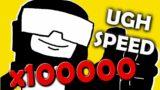 UGH but x100000 Speed (FNF WEEK 7)