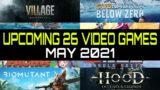 UPCOMING 26 VIDEO GAMES for MAY 2021   GAME TRAILERS