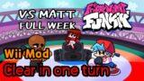 Wii Funkin' VSMatt FULL WEEK Clear in one turn   Friday Night Funkin' (FNF)