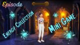 EPISODE: Energy Collection Mini Game