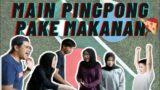 GAME KELUARGA!! MAIN PINGPONG FT. FOOD (FOODPONG)