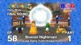 Mario Party 5 SS1 Party Mode EP 58 – Bowser Nightmare Final Round Luigi,Daisy,Yoshi,Koopa Kid P1