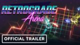 Retrograde Arena – Official Launch Trailer   Summer of Gaming 2021