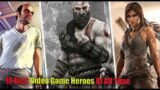 Top 10 Best Video Game Hero's of All Time //