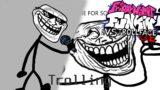 Trolling – Friday Night Funkin VS Trollface/Trollge