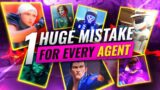 1 HUGE MISTAKE For Every AGENT! – Valorant