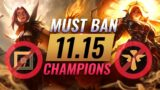 10 MOST DANGEROUS Champions You MUST BAN in Patch 11.15 – League of Legends
