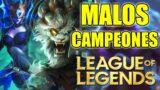Campeones NO Debes Usar Este 2021 En League Of Legends