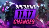 MASSIVE CHANGES: NEW BUFFS & NERFS Coming in Patch 11.17 – League of Legends