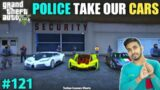 POLICE TAKE OUR CARS | TECHNO GAMERZ | GTA V GAMEPLAY #121