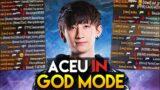 When ACEU in GOD MODE!