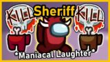 Among Us but MY SHERIFF LUCK IS BACK BABY   Among Us Proximity Chat w/ Friends