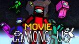 Monster School : AMONG US THE MOVIE – Minecraft Animation
