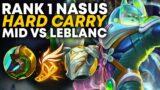 Rank 1 Nasus Hard Carrying Midlane vs Leblanc!! | Carnarius | League of Legends