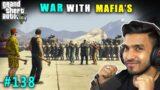 WAR WITH MAFIA'S | TECHNO GAMERZ GTA V GAMEPLAY #138