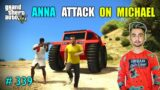 ANNA AND CRIMINAL RETURNS IN LOS SANTOS AND ATTACK ON MICHAEL | GTA V GAMEPLAY #339